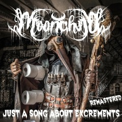 Just A Song About Excrements [Remastered]
