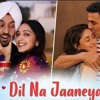 Download Dil Na Jaaneya - Arijit Singh Mp3