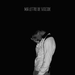 Ma Lettre De Suicide