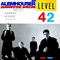 Level 42 - Lessons In Love (AlemHouser 2020 Quarantine Special Remix)