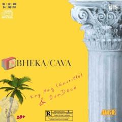 Bheka/Cava - Kay Mag & OvaDoce.mp3