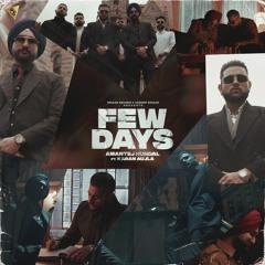 Few Days By Amantej Hundal featuring Karan Aujla | Coin Digital | New Punjabi Songs 2021