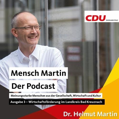 MenschMartin - Der Podcast (Ausgabe 3) Wirtschaftsförderung Im Landkreis Bad Kreuznach