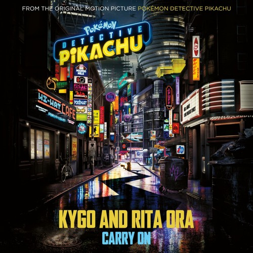 """Carry On (from the Original Motion Picture """"POKÉMON Detective Pikachu"""")"""