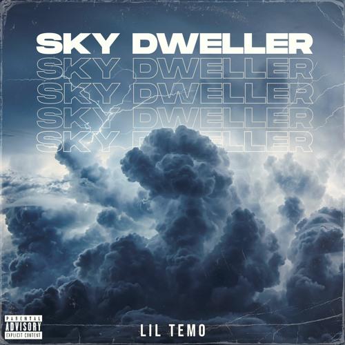 Lil Temo - Sky Dweller