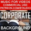 Background Royalty Free Music for Youtube Videos Vlog | Business Presentation Corporate Success