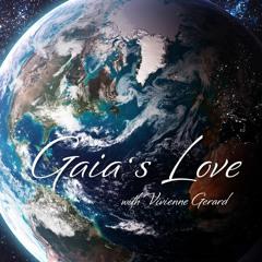 Gaia's Love 406... Breaking The Pattern
