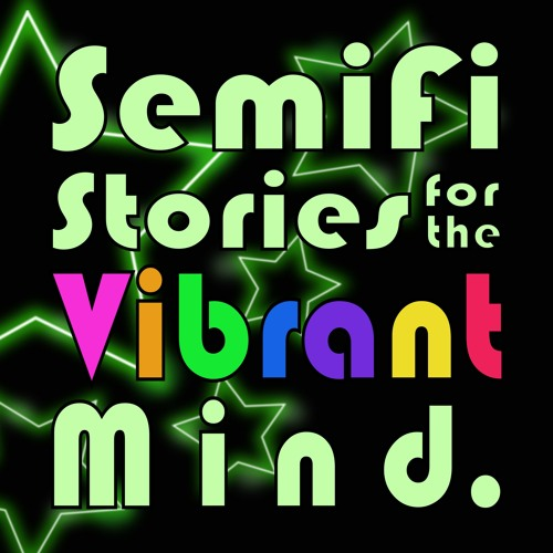 Beyond the Void - Ep02 - SemiFi Stories for the Vibrant Mind