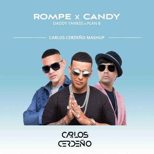 Rompe x Candy - Carlos Cerdeño Mashup 📥DESCARGA GRATIS📥