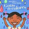 Gotas De Colores - Madagascar (Spanish Version)