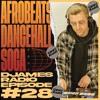 Download Afrobeats, Dancehall & Soca // DJames Radio - Episode 28 Mp3