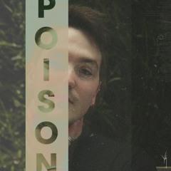 poison (prod @rossgossage & @voycebeats)
