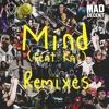Mind (feat. Kai) (Ekali & Gravez Remix)