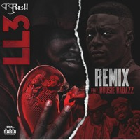 T-Rell - LL3 Remix ft Boosie Badazz