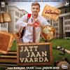 Jatt Jaan Vaarda
