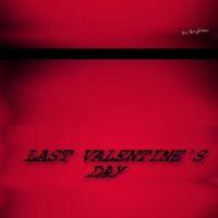 Last Valentine's Day
