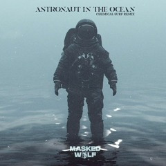 Masked Wolf - Astronaut In The Ocean (Chemical Surf Remix) | FREE DOWNLOAD