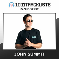 John Summit - 1001Tracklists Exclusive Mix
