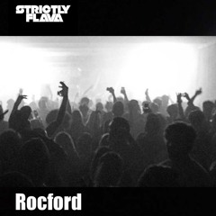 Strictly Flava Radio Episode 12: Rocford in the mix