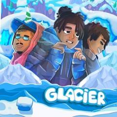 Glacier feat. Yung W!LL & Jay Rack$