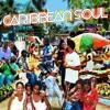 CARIBBEAN SOUL RIDDIM MIX - DJ CLAIMAX DEE