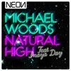 Michael Woods Feat Inaya Day - Natural High (Micky Slim Mix)
