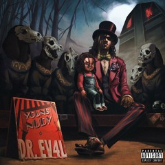 Young Nudy - DR EVIL