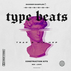 Type Beats [Construction Kits]