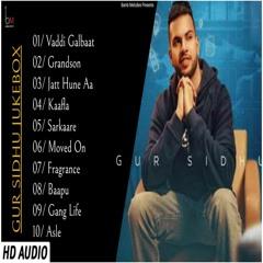 Best Of Gur Sidhu