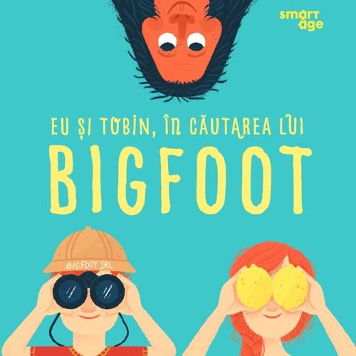Eu si Tobin in cautarea lui Big Foot de Melissa Savage