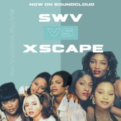 SWV VS XSCAPE - Verzus TV- 90s Throwback - RnB Mix