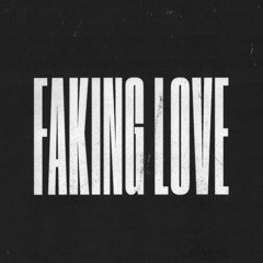 you kept on faking dis love to pretend it