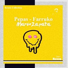 Pepas - Farruko (Marco Zapata Remix)(unofficial)