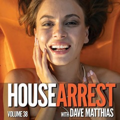 HouseArrest   Volume 38