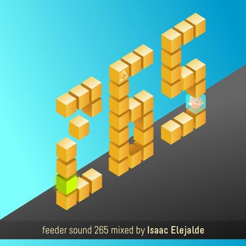feeder sound 265 mixed by Isaac Elejalde