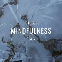 Mindfulness Episode 129