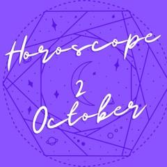 Horoscope for October 2nd