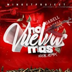 Darell - No Vuelvas Mas (Minost Project Vocal Remix)