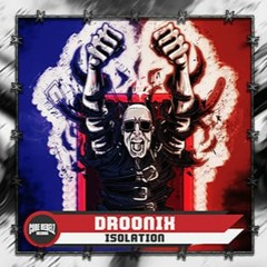 Droonix - Isolation (Core Rebelz Records) FREE DOWNLOAD
