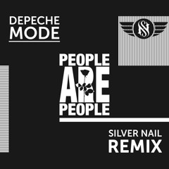 Depeche Mode - People Are People (Silver Nail Radio edit)