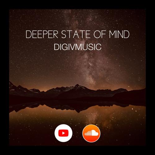 DIGIVMUSIC - Deeper State of Mind