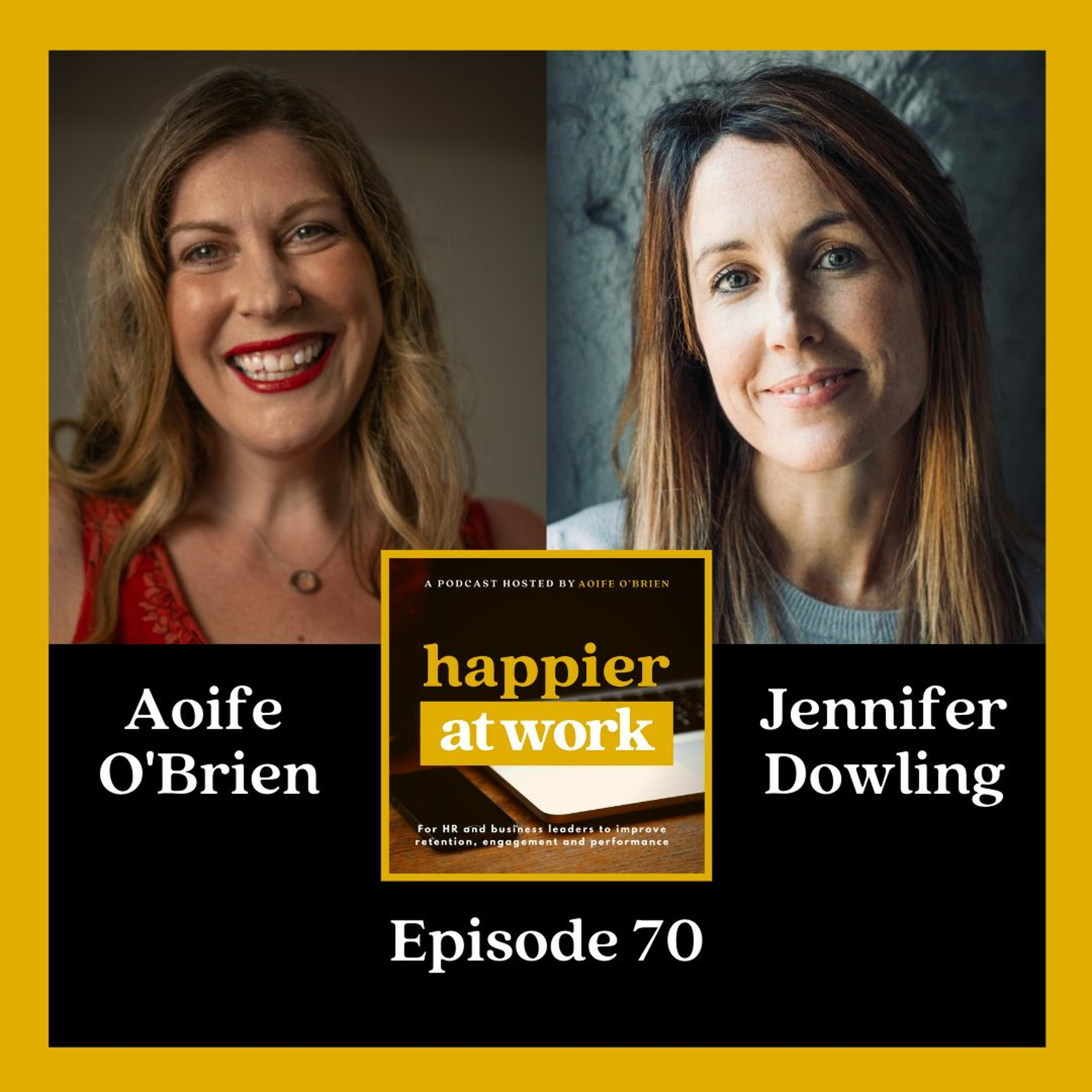 70: The Future of Hybrid-Remote Working with Jennifer Dowling