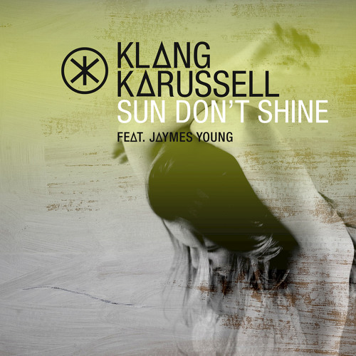 Sun Don't Shine (Extended Mix) [feat. Jaymes Young]