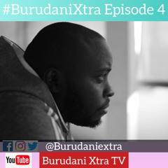 BURUDANI XTRA Episode 4 18th June 2021