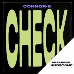 Connor-S - Check [CUFF] - PREMIERE
