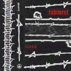 PHXS012 • Rudiment - L.I.N.E.S
