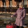 Dena DeRose - Cross Me Off Your List from