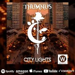 Thumnus - City Lights (Original Mix)[REMAKE]