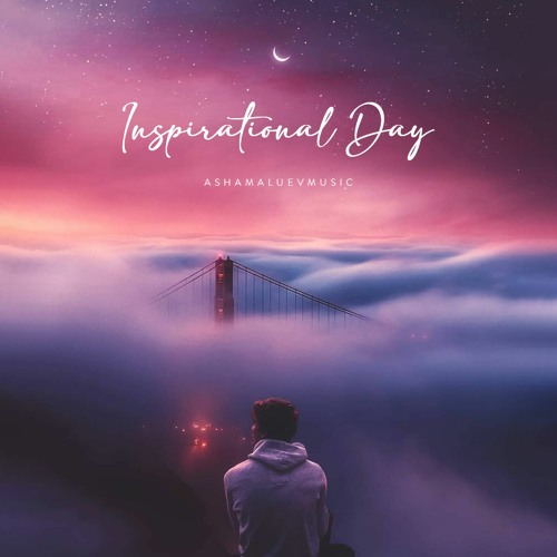 Inspirational Day - Amazing Piano and Beautiful Cinematic Background Music (FREE DOWNLOAD)