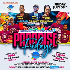 Paradise Fridays @ Legends Resto and Lounge July 30th